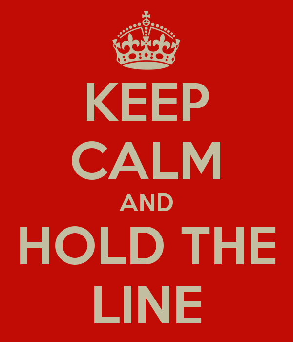 keep-calm-and-hold-the-line-7